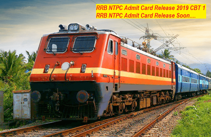 RRB NTPC Admit Card Release 2019 CBT 1