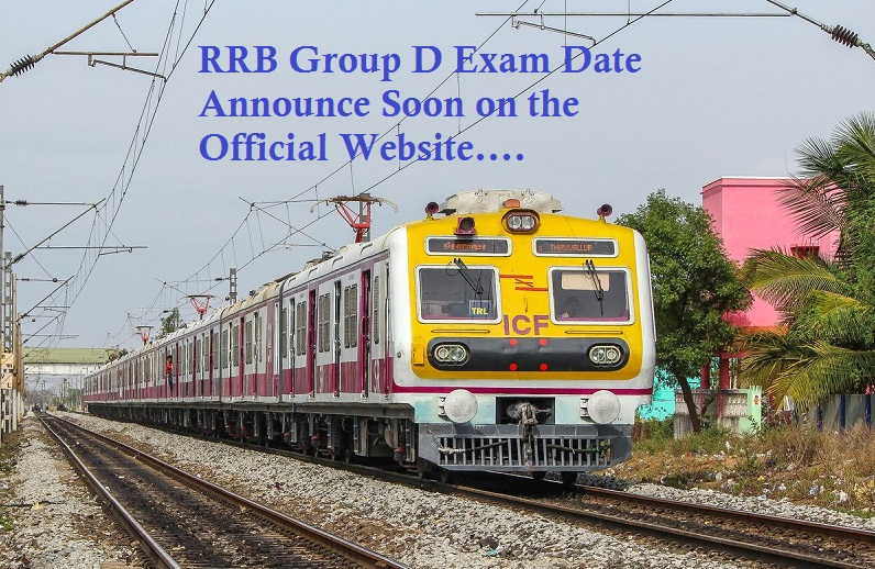 RRB Group D Exam Date Announce