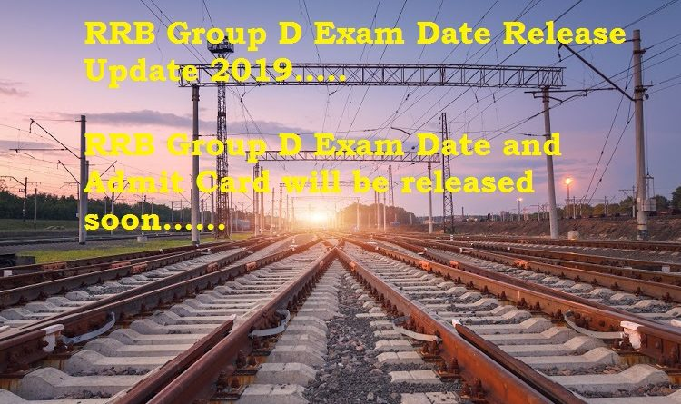 RRB Group D Exam Date Release Update 2019