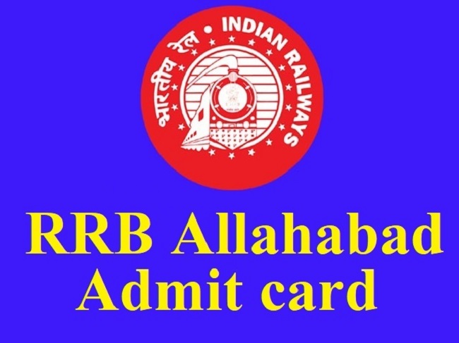 RRB Allahabad Admit Card 2019 NTPC Release