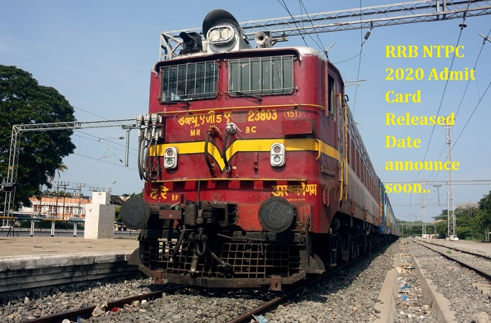 RRB NTPC 2020 Admit Card Released Date