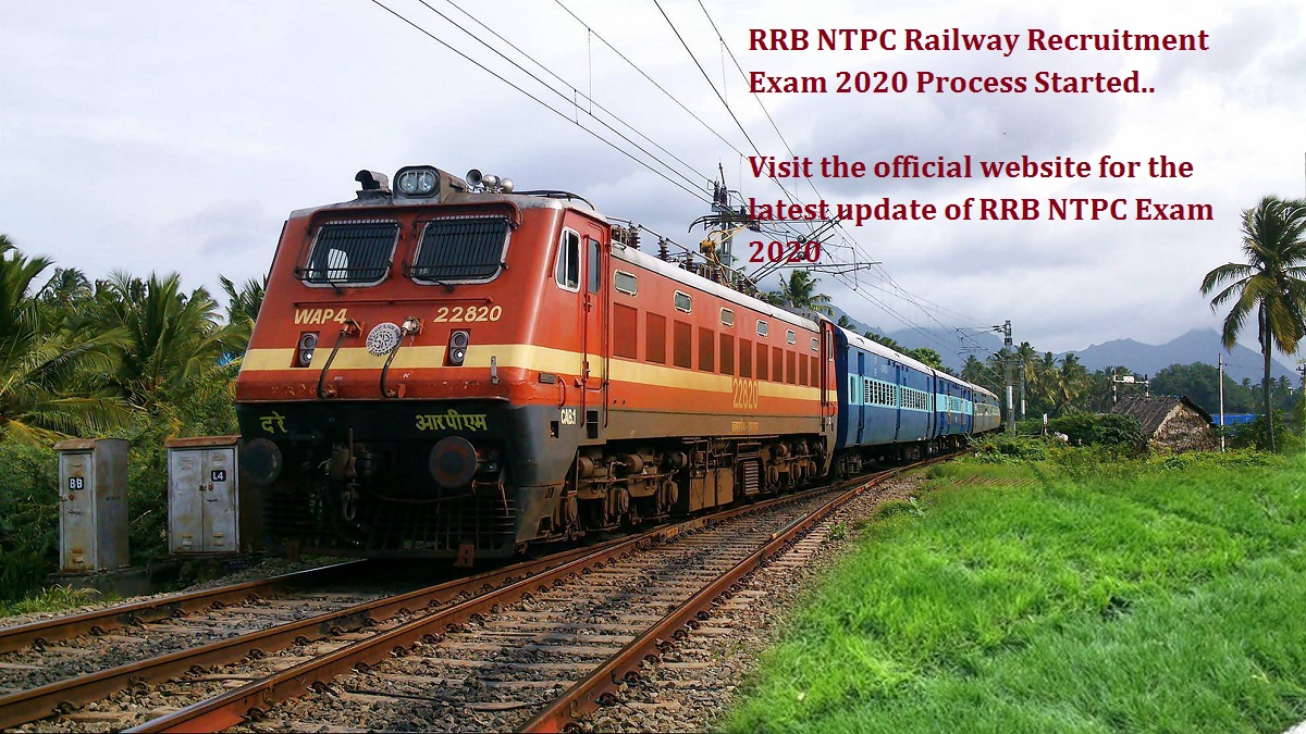 RRB NTPC Railway Recruitment Exam 2020 Process Started