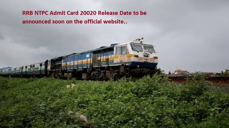 RRB NTPC Admit Card 20020 Release Date to be announced