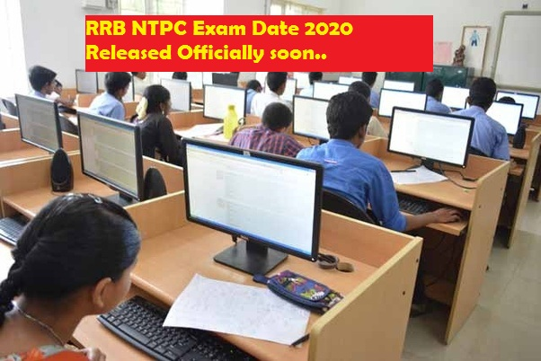 RRB NTPC Exam Date 2020 Released Officially