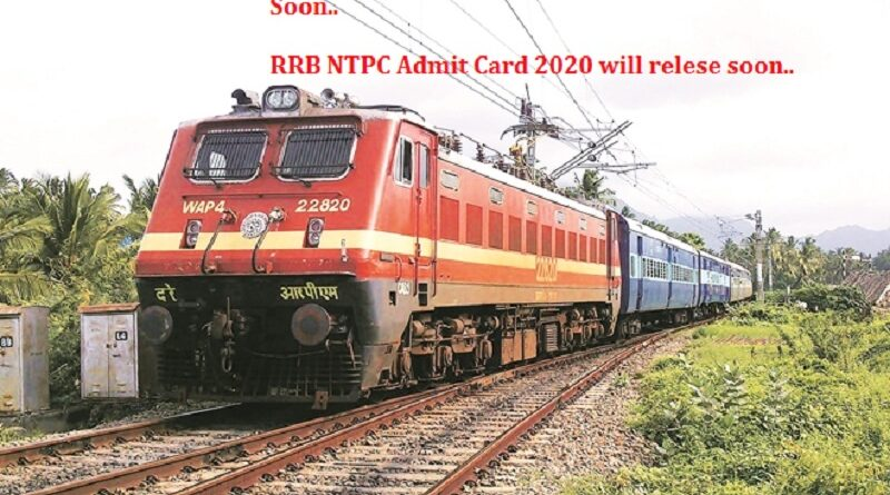 RRB NTPC Exam Admit Card 2020 Released Officially