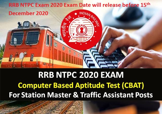 RRB NTPC Exam 2020 Exam Date will release before 15th December 2020