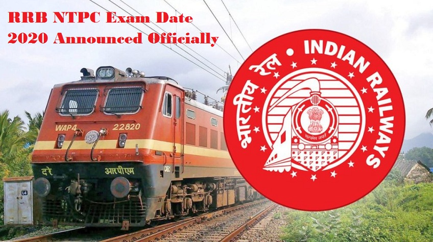 RRB NTPC Exam Date 2020 Announced Officially