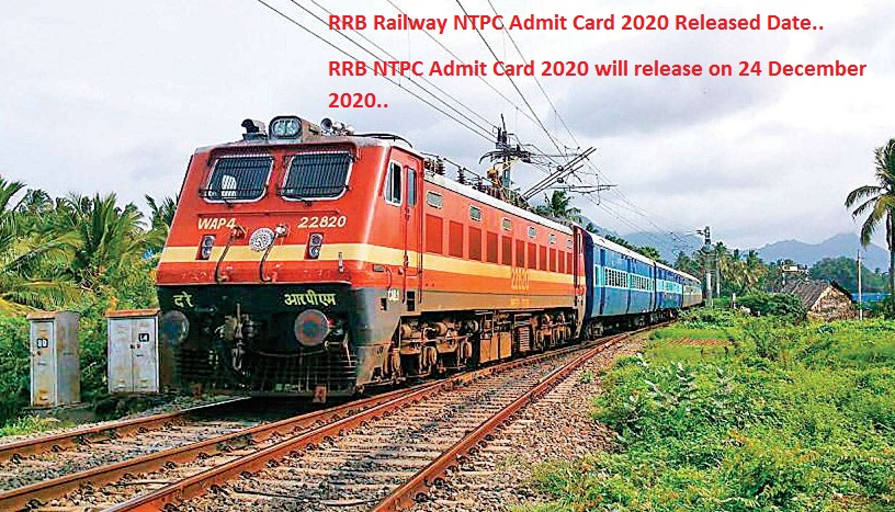 RRB Railway NTPC Admit Card 2020 Released Date